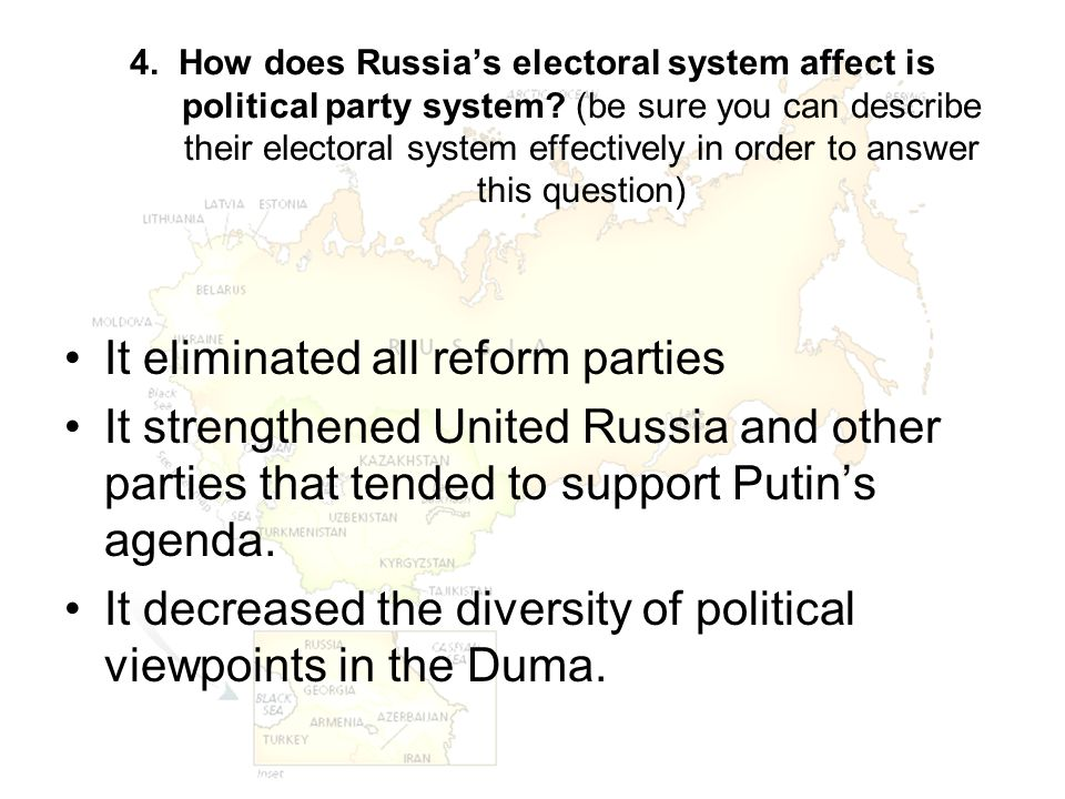 4. How does Russia's electoral system affect is political party system? (be sure you can describe their electoral system effectively in order to answe