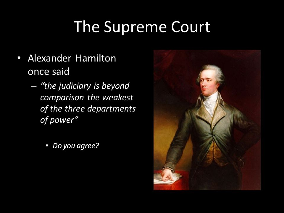 Why do we have a Supreme Court.Established by Article III of the U.S.