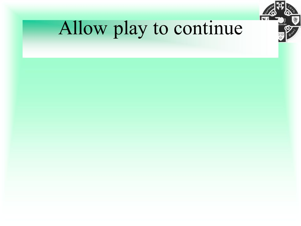 Allow play to continue