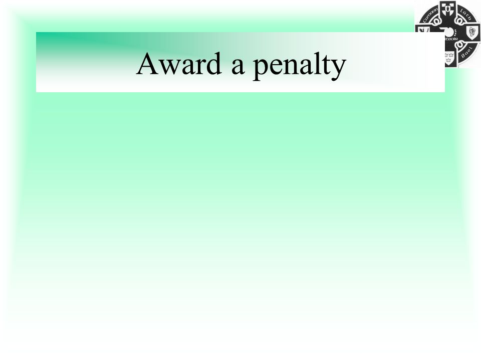 Award a penalty