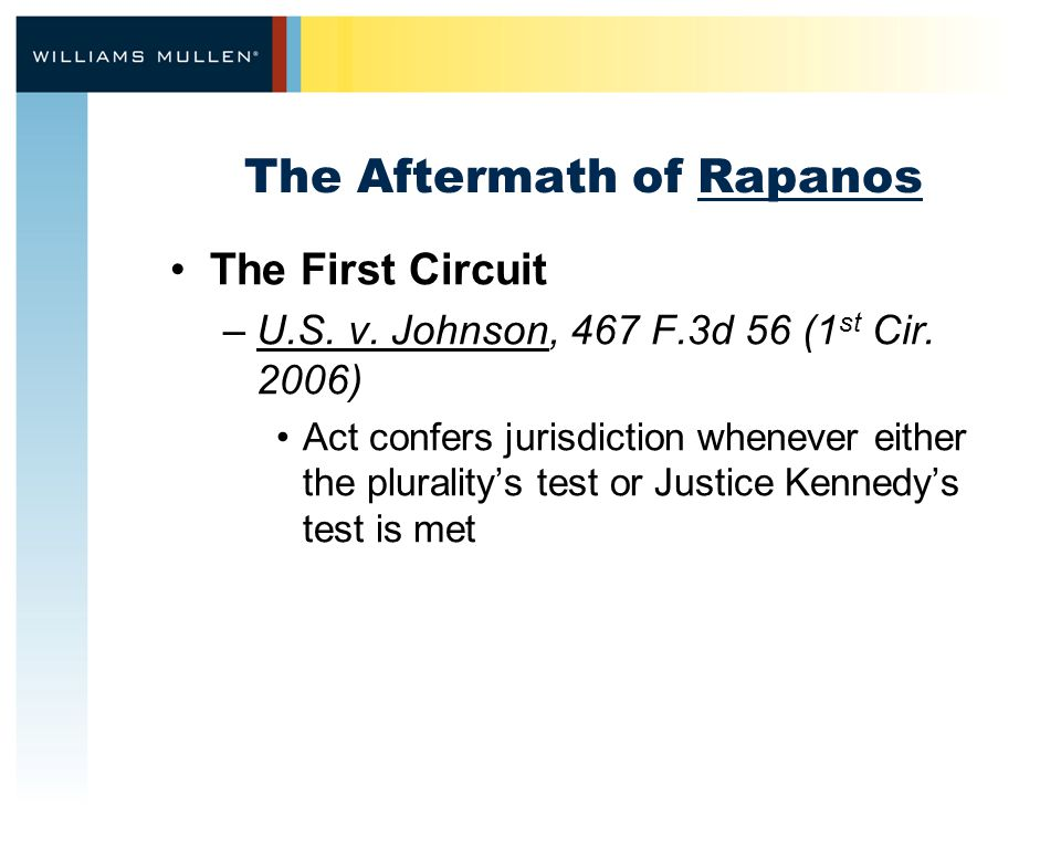 The Aftermath of Rapanos The First Circuit –U.S.v.