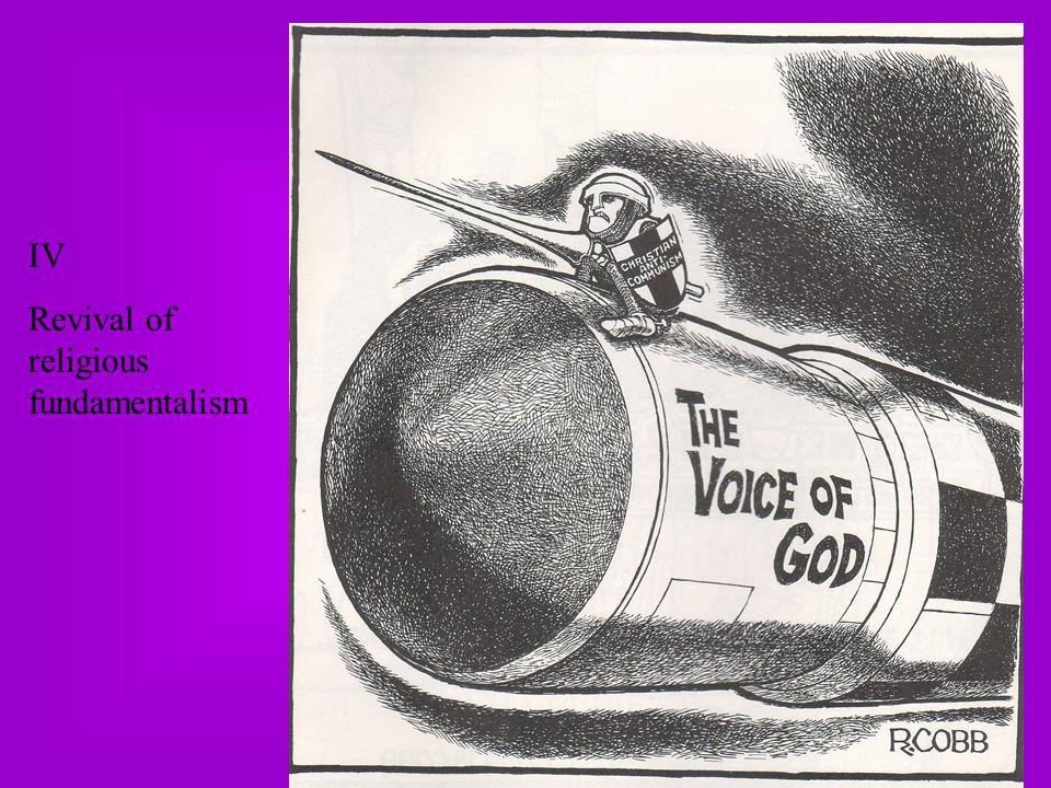 IV Revival of religious fundamentalism