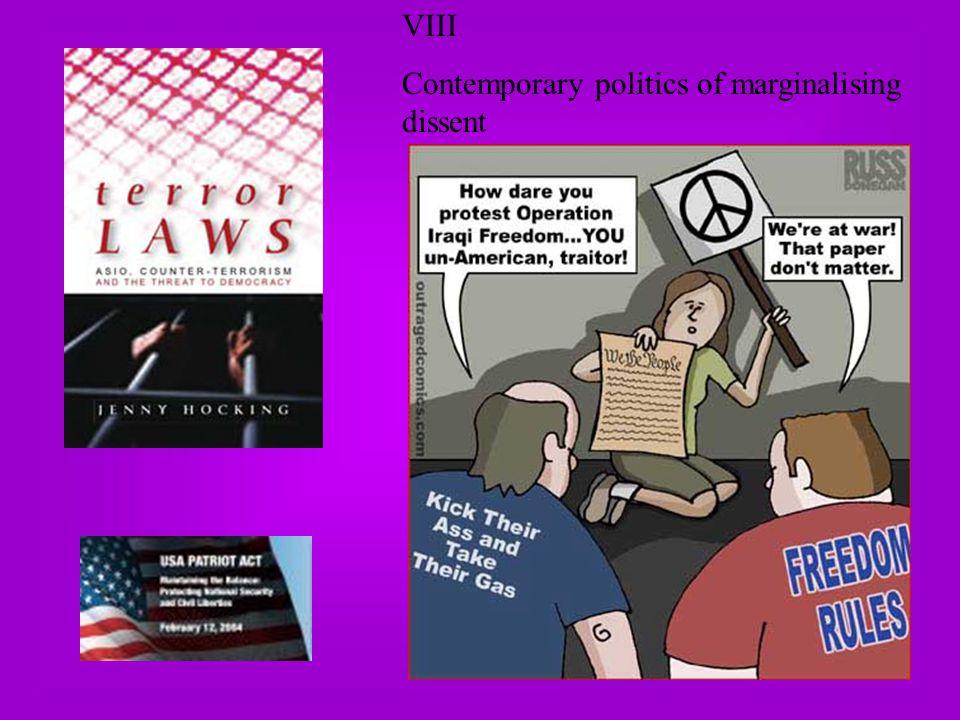 VIII Contemporary politics of marginalising dissent