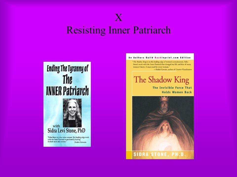 X Resisting Inner Patriarch