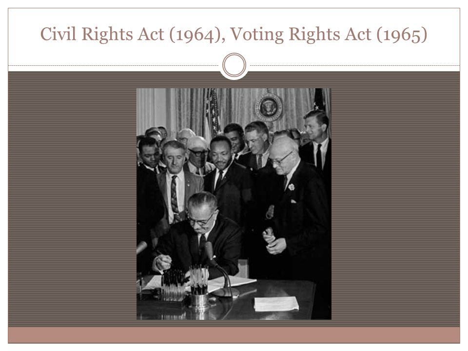 Civil Rights Act (1964), Voting Rights Act (1965)