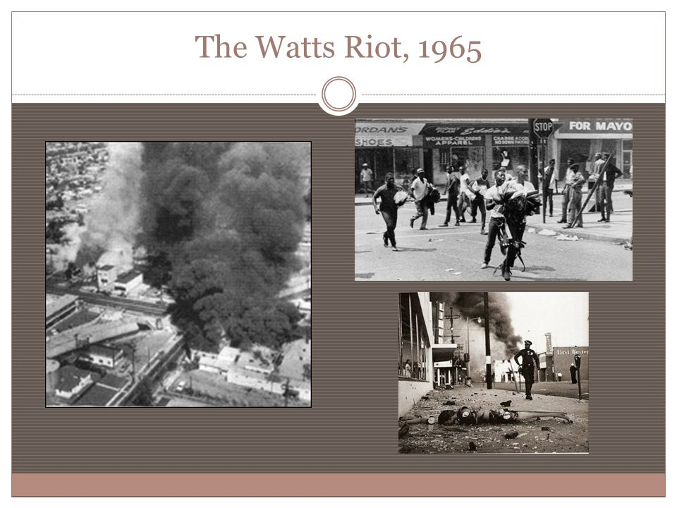 The Watts Riot, 1965