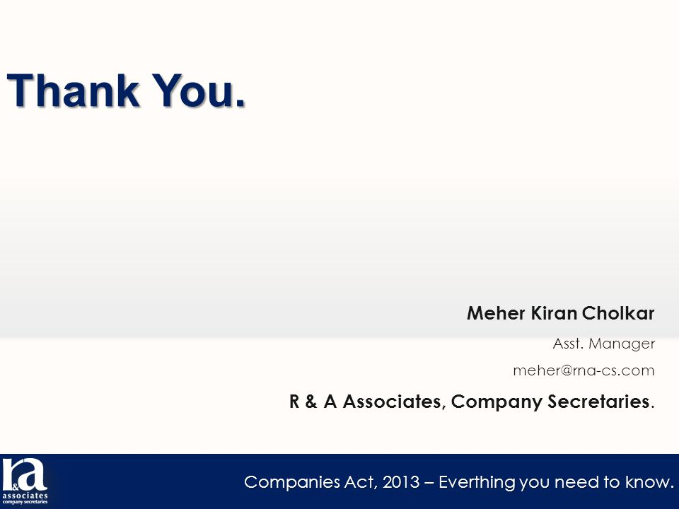 Companies Act, 2013 – Everthing you need to know. Thank You.