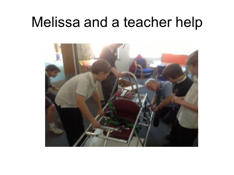 Melissa and a teacher help