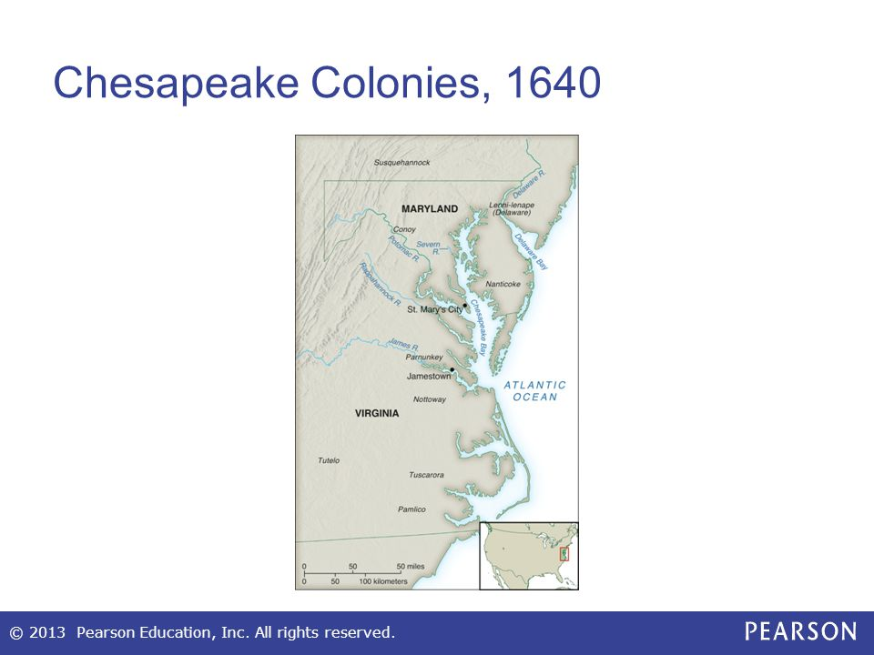 Maryland: A Troubled Refuge for Catholics Initiated by Sir George Calvert (Lord Baltimore) as refuge for English Catholics 1632—Calvert's son Cecilius (second Lord Baltimore) gained charter to Maryland Required toleration among Catholics and Protestants © 2013 Pearson Education, Inc.
