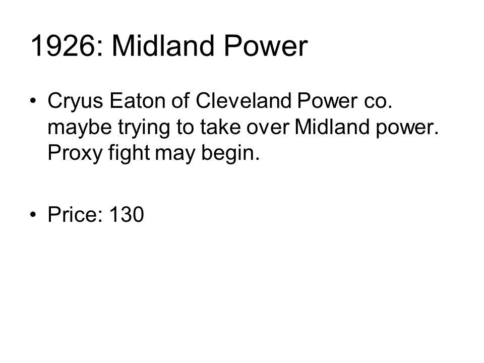 1926: Midland Power Cryus Eaton of Cleveland Power co.