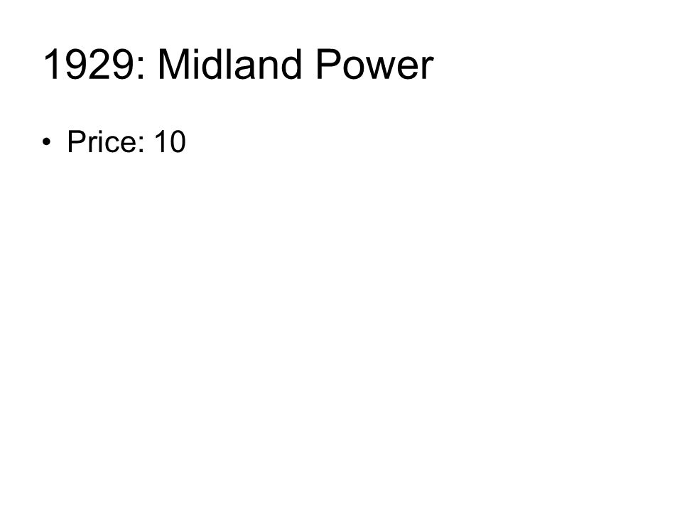 1929: Midland Power Price: 10