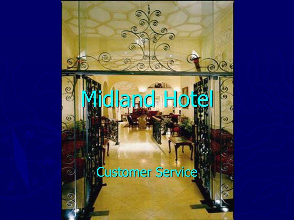 Midland Hotel Customer Service