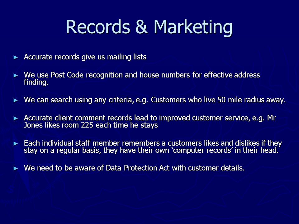 Records & Marketing ► Accurate records give us mailing lists ► We use Post Code recognition and house numbers for effective address finding.