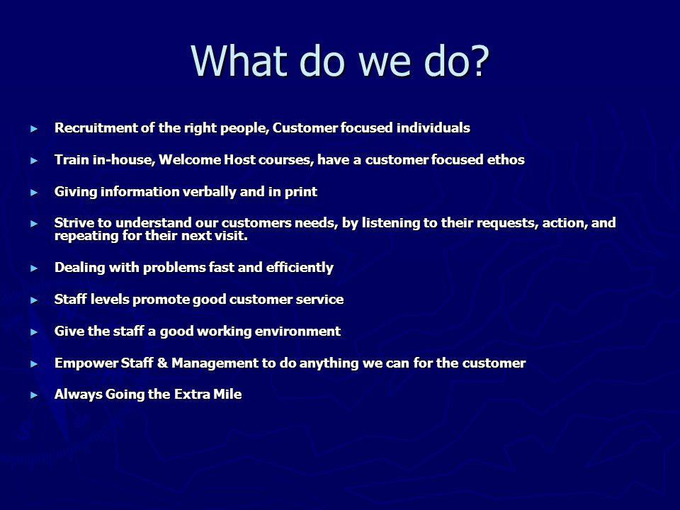 What do we do.