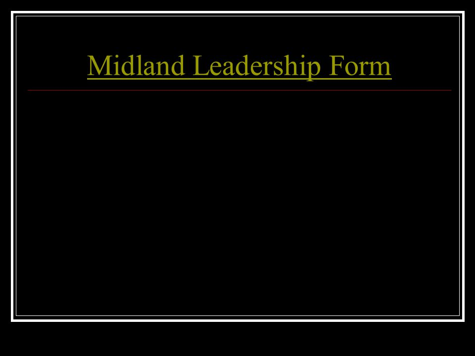 Midland Leadership Form