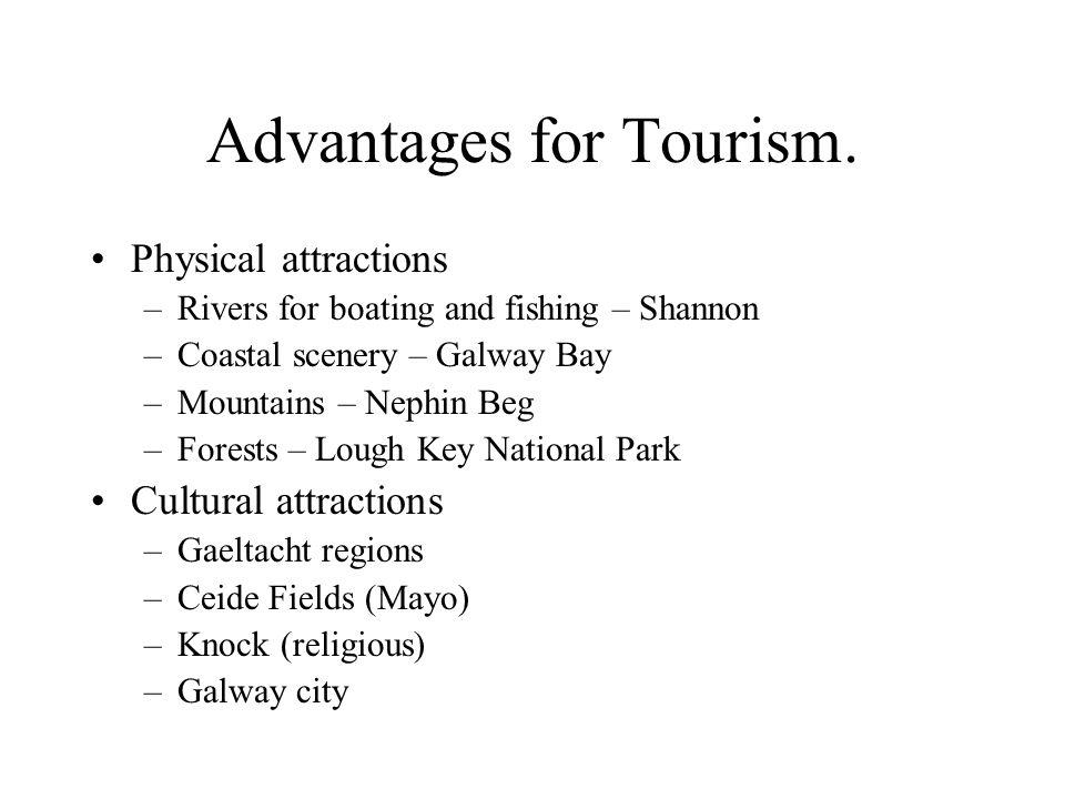 Advantages for Tourism.