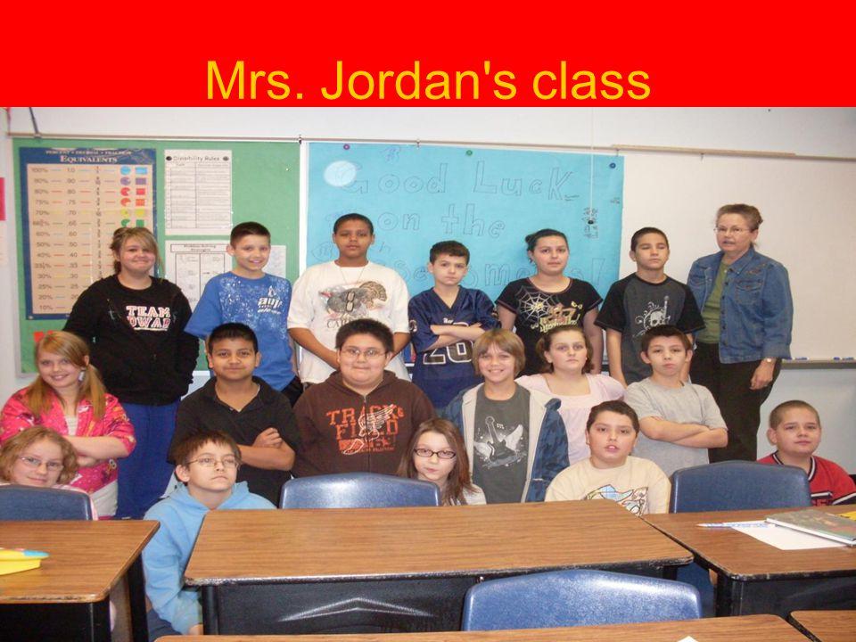 Mrs. Jordan s class