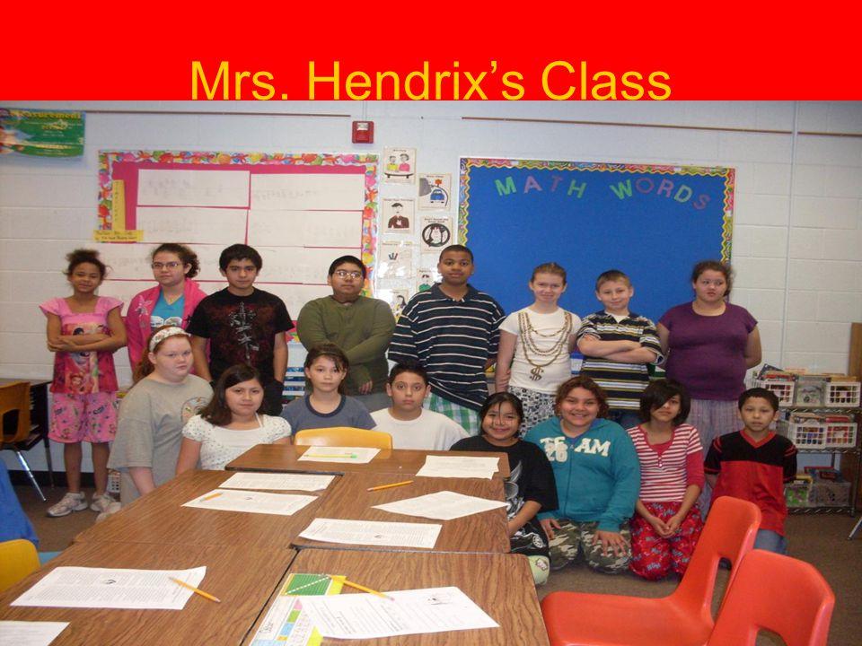 Mrs. Hendrix's Class