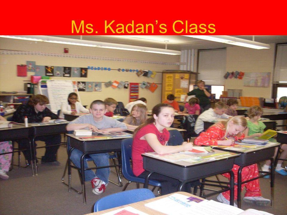 Ms. Kadan's Class