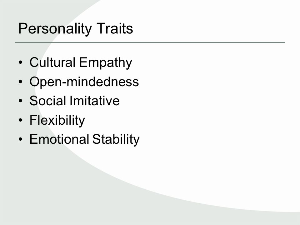 Personality Traits Cultural Empathy Open-mindedness Social Imitative Flexibility Emotional Stability