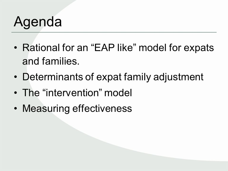 Agenda Rational for an EAP like model for expats and families.
