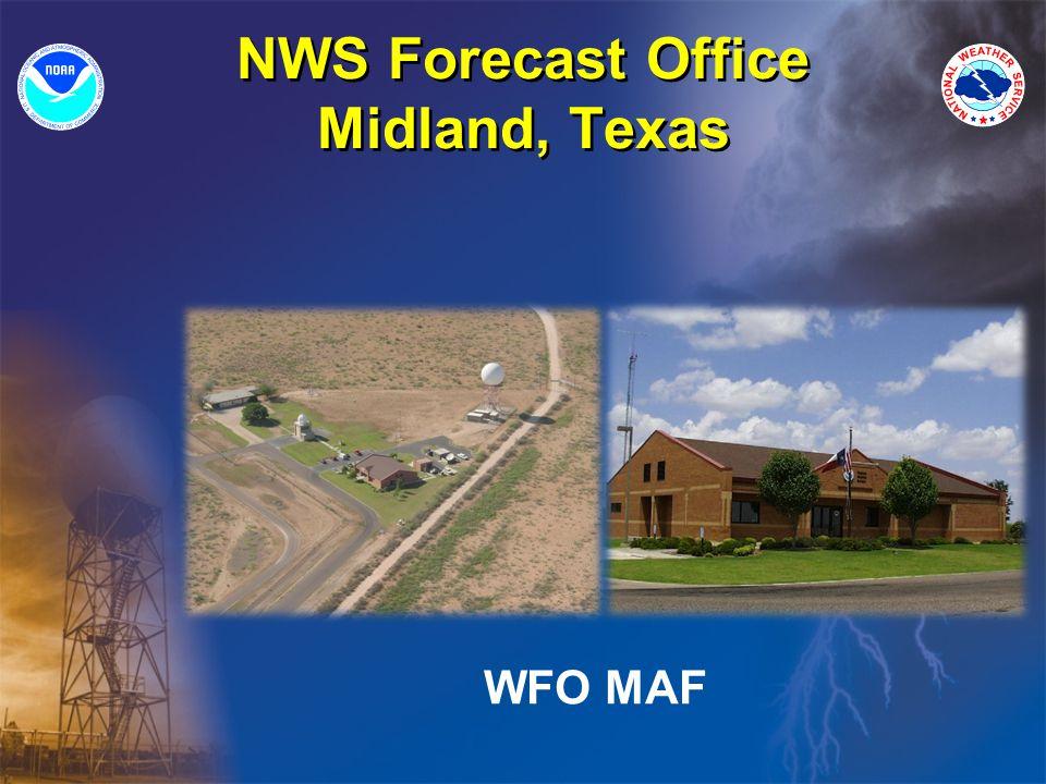 NWS Forecast Office Midland, Texas WFO MAF