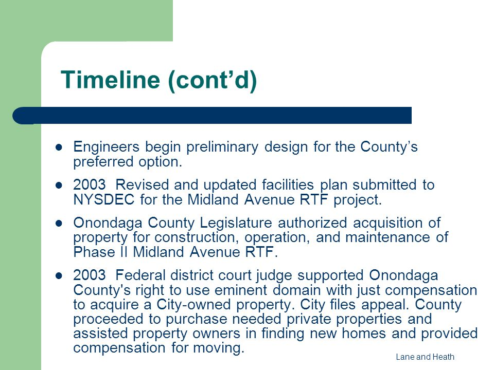 Engineers begin preliminary design for the County's preferred option. 2003 Revised and updated facilities plan submitted to NYSDEC for the Midland Ave