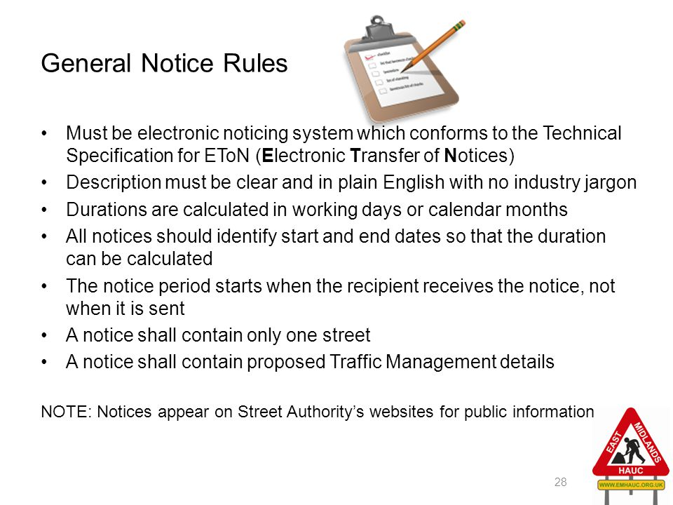 General Notice Rules Must be electronic noticing system which conforms to the Technical Specification for EToN (Electronic Transfer of Notices) Descri
