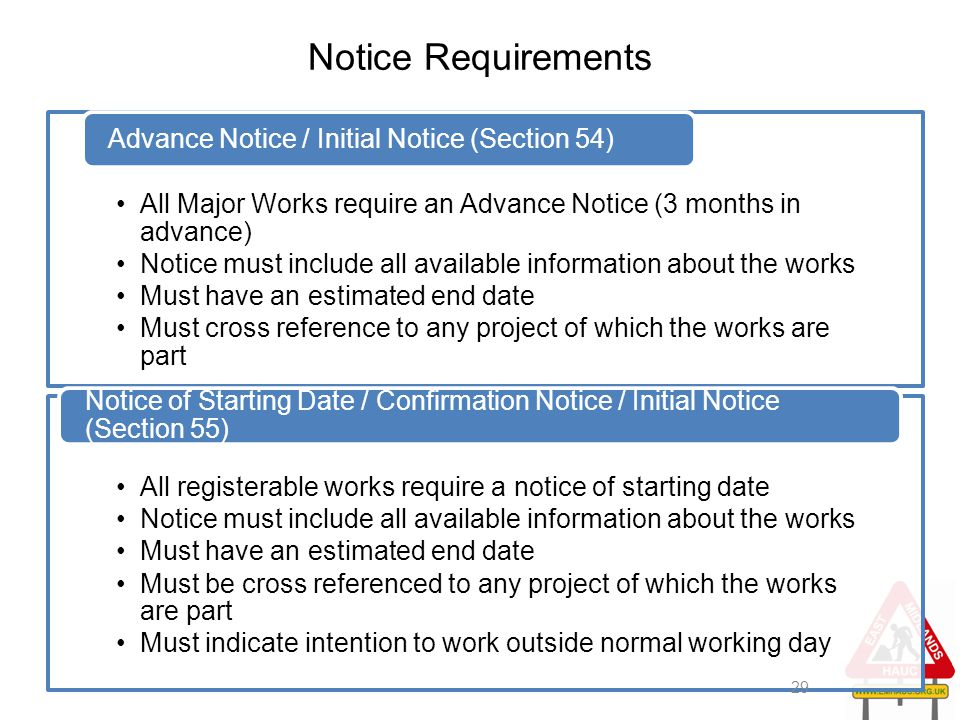 Notice Requirements All Major Works require an Advance Notice (3 months in advance) Notice must include all available information about the works Must