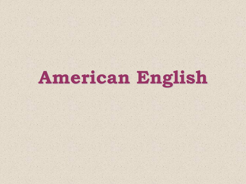 Linguistic situation in the US now Speakers of American English outnumber all native speakers of English outside the US by about 2 to 1 and those of British English by nearly 4 to 1 About 28 mil people or about 1 in 9, of the inhabitants of the US have a language other that English as their mother tongue.