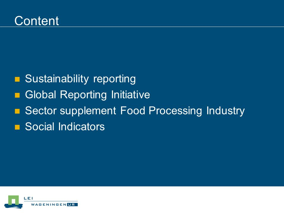 Content Sustainability reporting Global Reporting Initiative Sector supplement Food Processing Industry Social Indicators