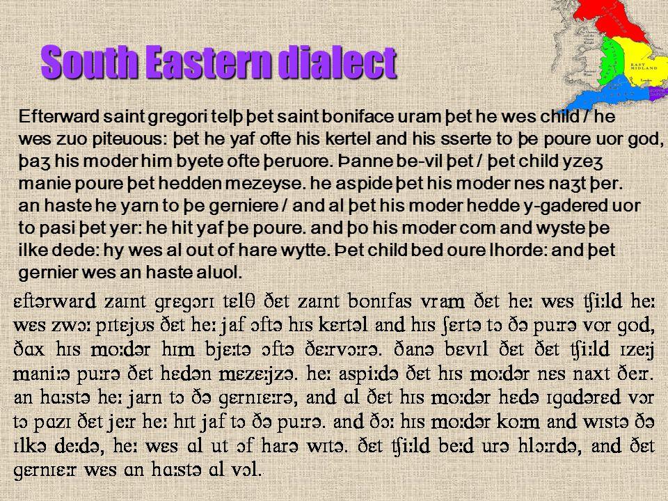 Efterward saint gregori telþ þet saint boniface uram þet he wes child / he wes zuo piteuous: þet he yaf ofte his kertel and his sserte to þe poure uor god, þaʒ his moder him byete ofte þeruore.