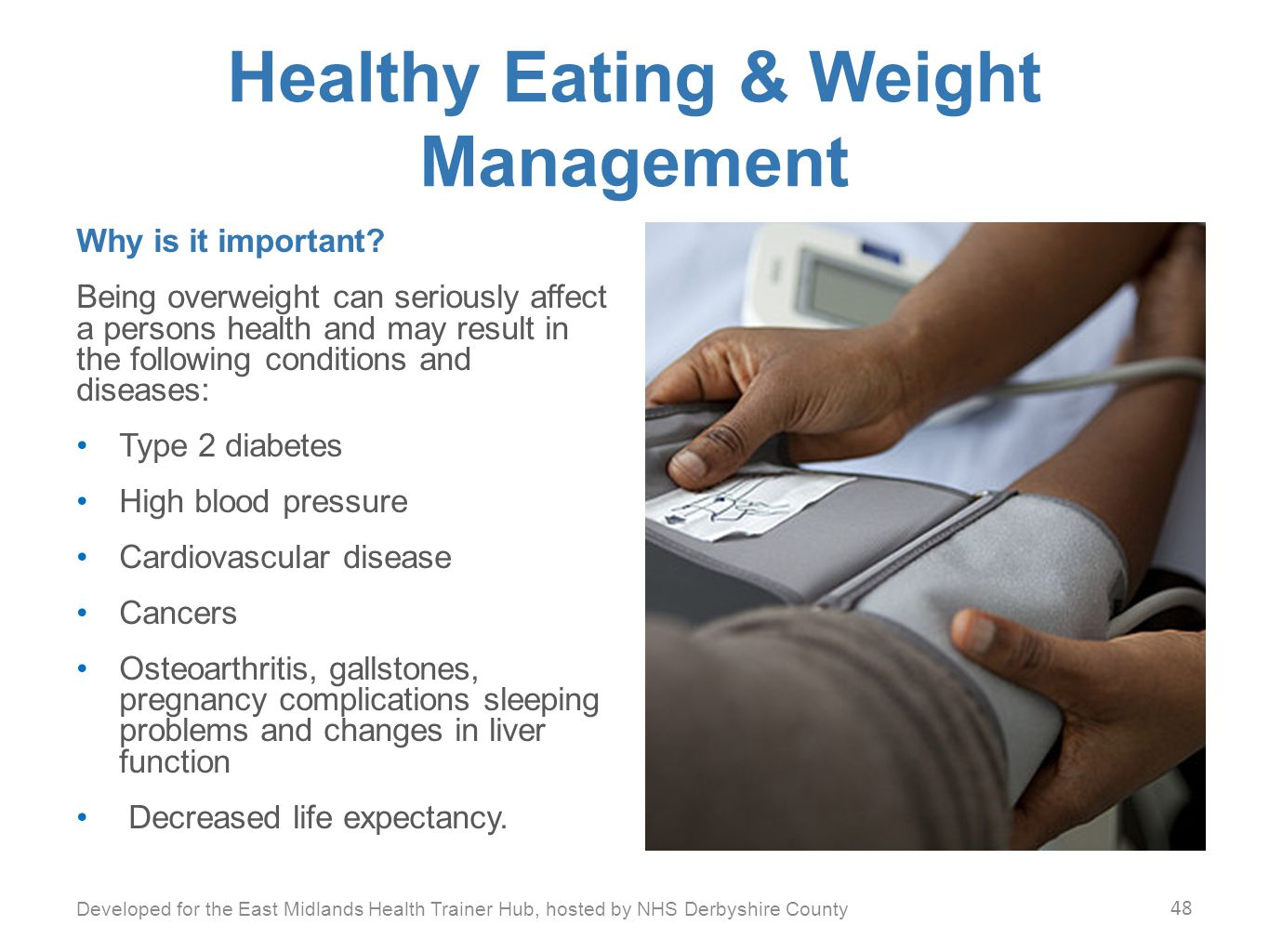 Healthy Eating & Weight Management Why is it important.