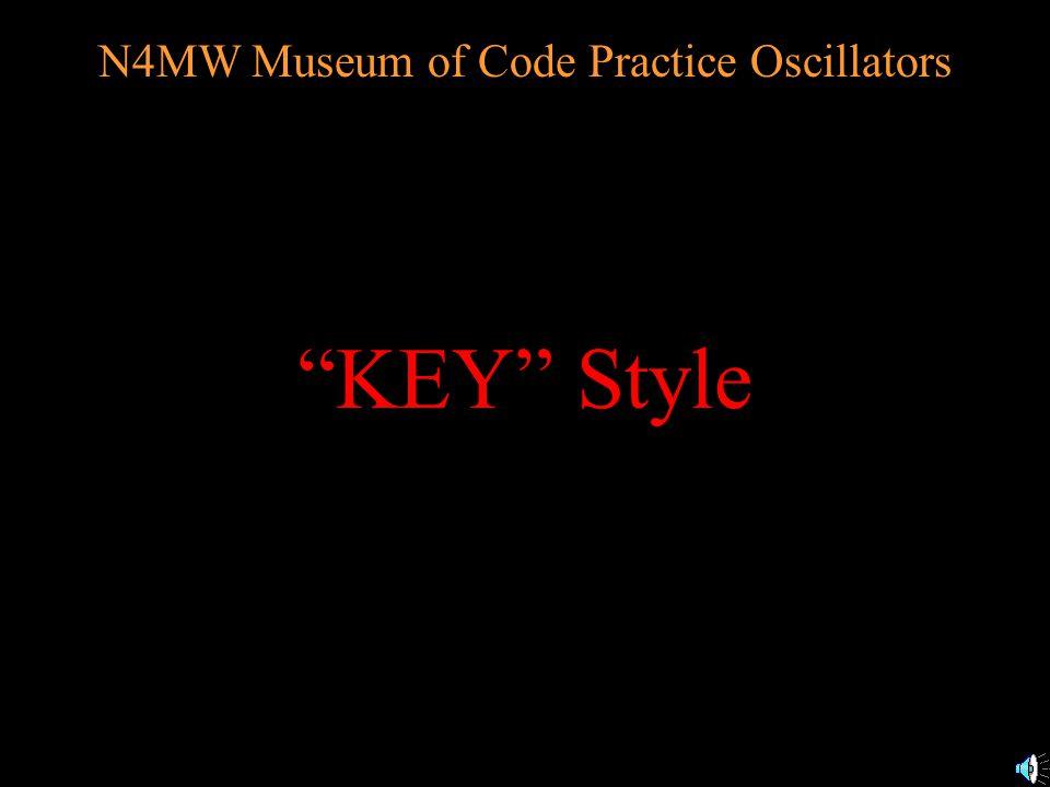 N4MW Museum of Code Practice Oscillators Other Box Style 3 Jackson 262 TEI Kent