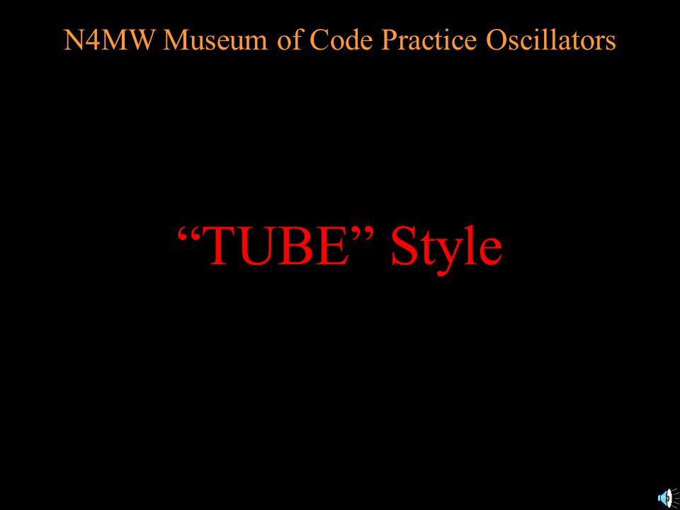 N4MW Museum of Code Practice Oscillators TRIPLEX