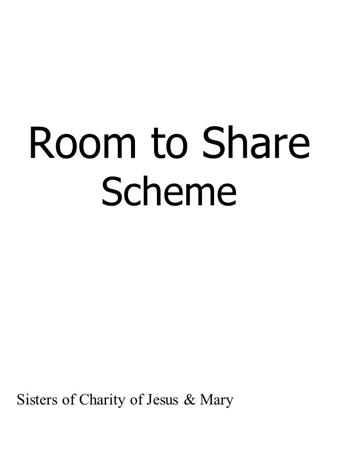 Room to Share Scheme Sisters of Charity of Jesus & Mary
