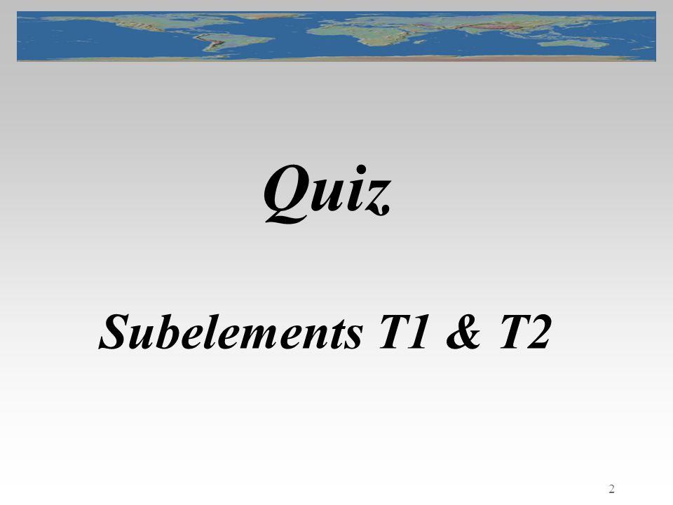 2 Quiz Subelements T1 & T2