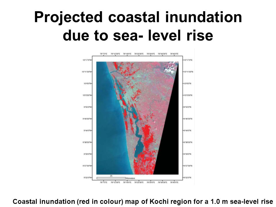 Projected coastal inundation due to sea- level rise Coastal inundation (red in colour) map of Kochi region for a 1.0 m sea-level rise