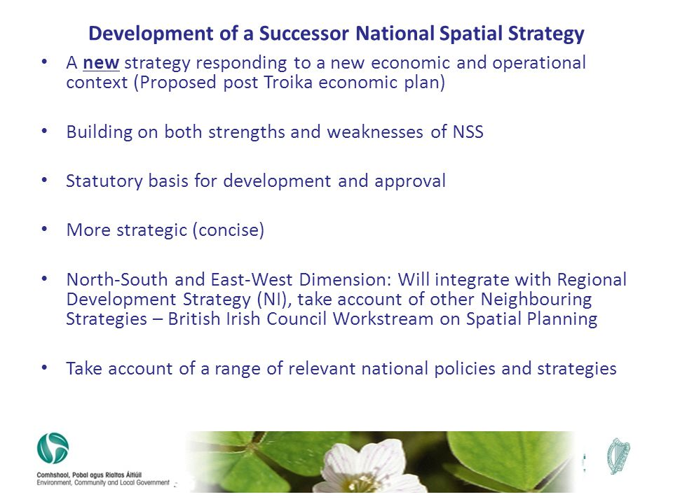 Development of a Successor National Spatial Strategy A new strategy responding to a new economic and operational context (Proposed post Troika economi
