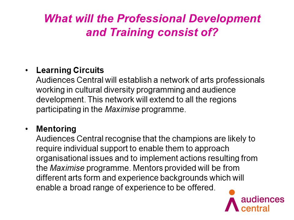 Learning Circuits Audiences Central will establish a network of arts professionals working in cultural diversity programming and audience development.
