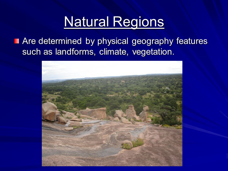 The 4 natural regions of Texas are: North Central Plains -Just to the west of Dallas, includes Ft.