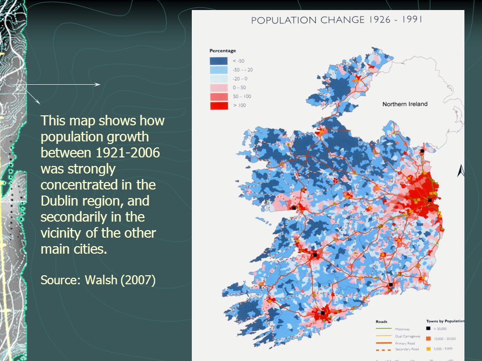This map shows how population growth between 1921-2006 was strongly concentrated in the Dublin region, and secondarily in the vicinity of the other main cities.