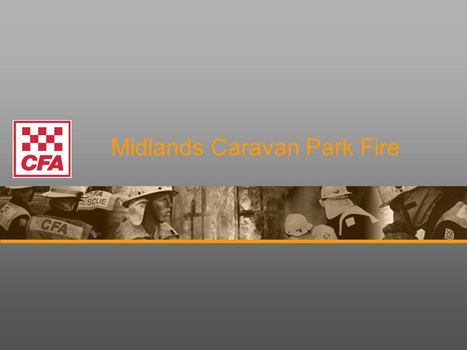 Midlands Caravan Park Fire