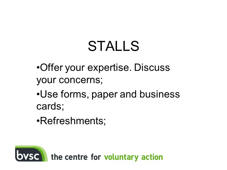 STALLS Offer your expertise.