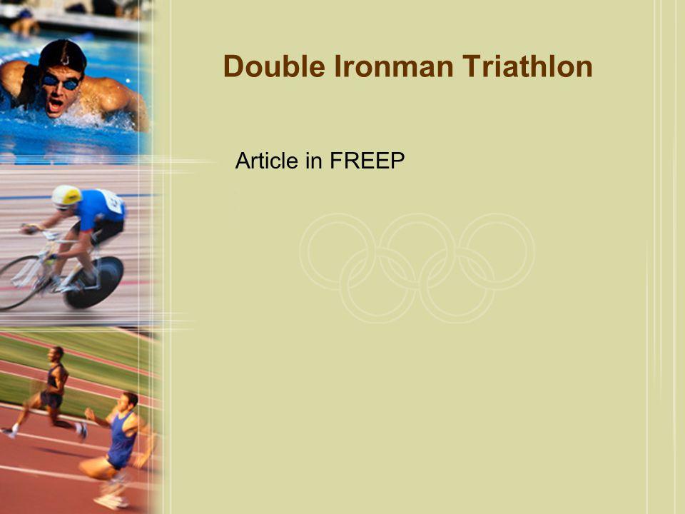 Double Ironman Triathlon Article in FREEP