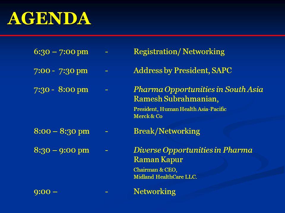 Networking Break Membership Information/Details Jassi Chadha, International Outreach, SAPC Alok Sonig, Program Chair, SAPC