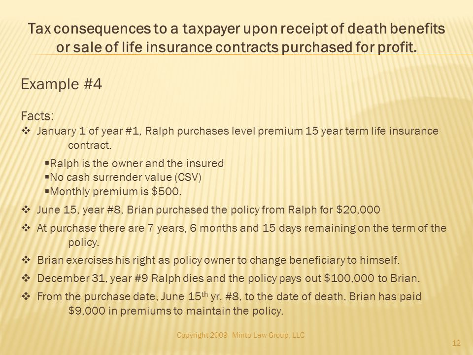 Example #4 Facts:  January 1 of year #1, Ralph purchases level premium 15 year term life insurance contract.