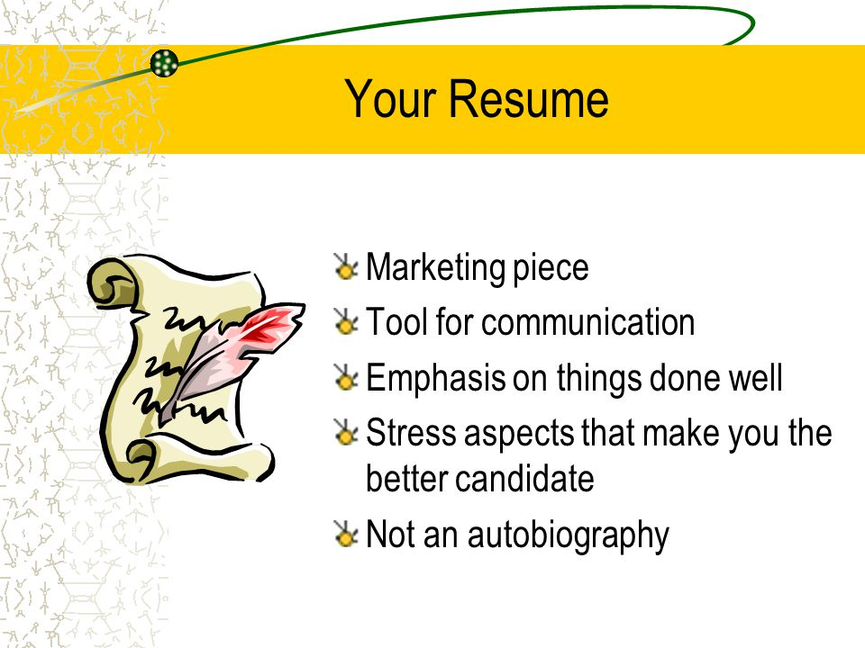 Items to Include in Your Resume Name, address, phone number, & email Education Licenses & certificates Skills & accomplishments Work history Job objective