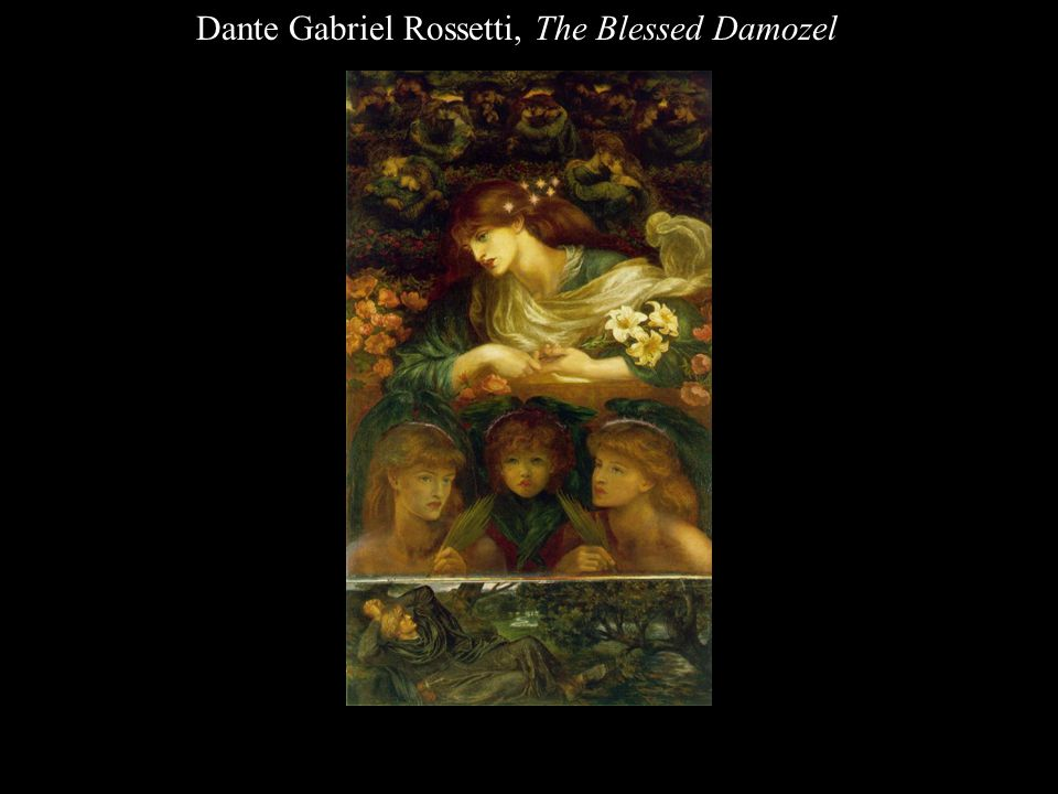 Dante Gabriel Rossetti, The Blessed Damozel