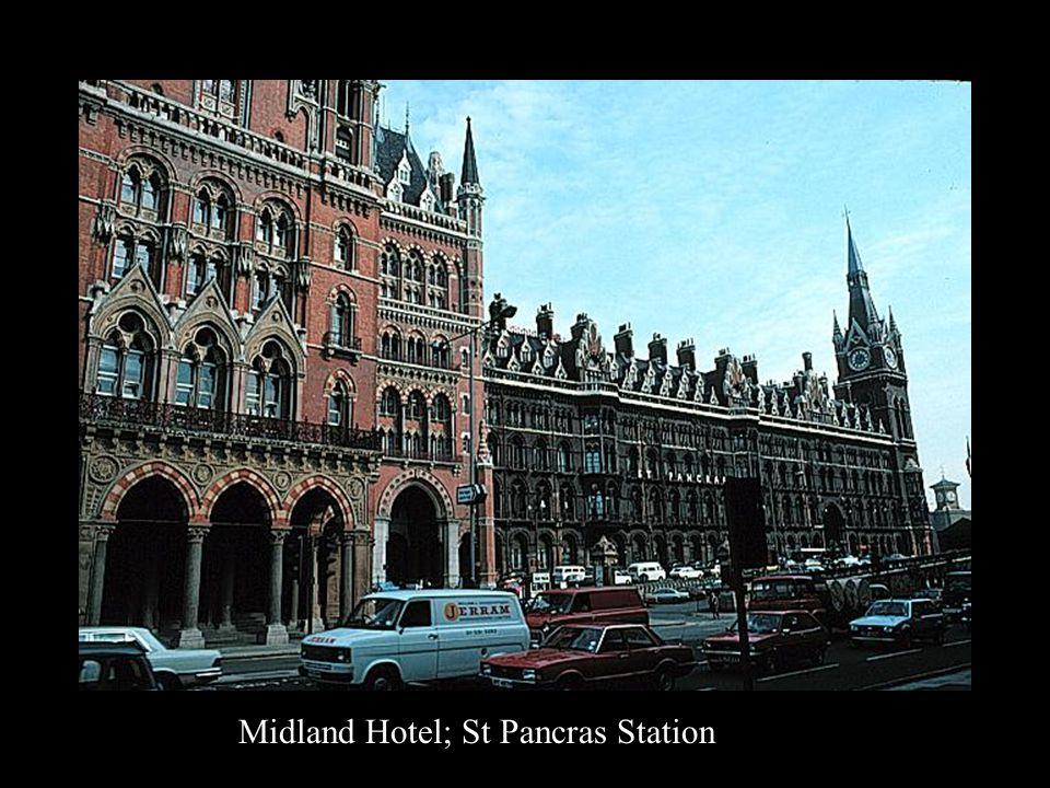 Midland Hotel; St Pancras Station
